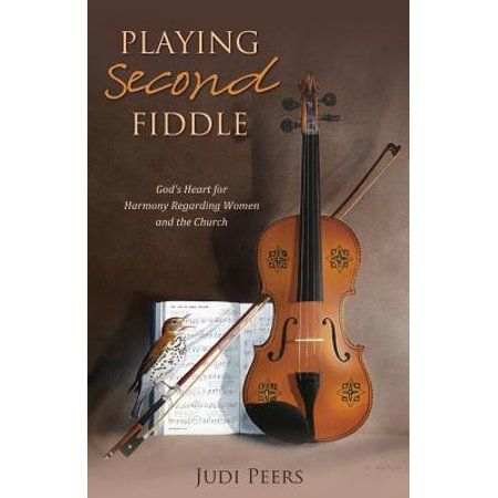 Playing Second Fiddle : God