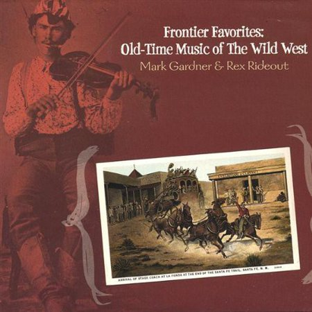 Frontier Favorites  Old Time Music Of Wild West