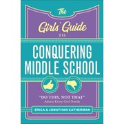 The Girls' Guide to Conquering Middle School - eBook