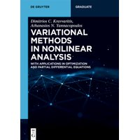 de Gruyter Textbook: Variational Methods in Nonlinear Analysis: With Applications in Optimization and Partial Differential Equations (Paperback)