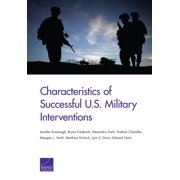 Characteristics of Successful U.S. Military Interventions (Paperback)