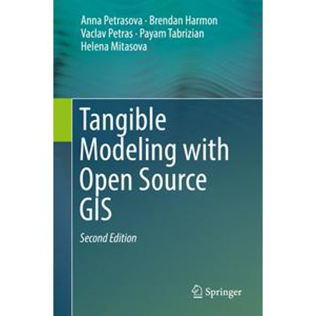Tangible Modeling with Open Source GIS - eBook