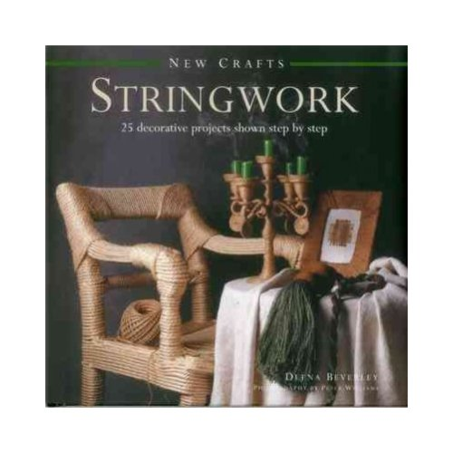Stringwork: 25 decorative projects shown step by step