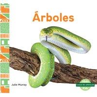 Casas de Animales (Animal Homes): rboles (Trees) (Hardcover)