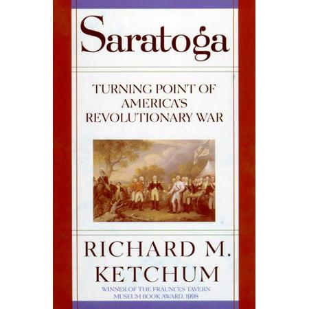 Saratoga : Turning Point of America's Revolutionary