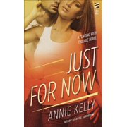 Just For Now - eBook