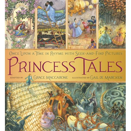 Princess Tales : Once Upon a Time in Rhyme with Seek-and-Find