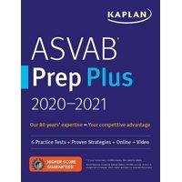 ASVAB Prep Plus 2020-2021 : 6 Practice Tests + Proven Strategies + Online + Video