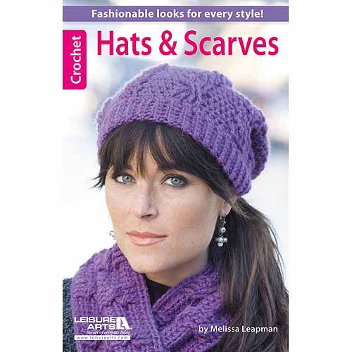 Leisure Arts, Hats and Scarves