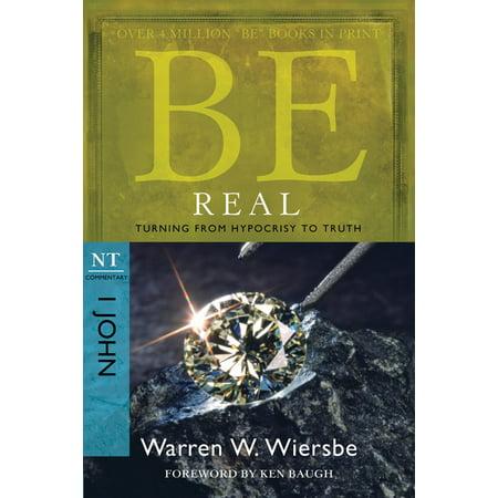 Be Real (1 John) : Turning from Hypocrisy to