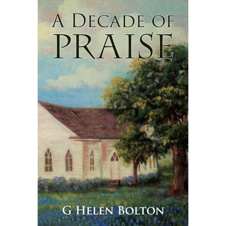 A Decade of Praise - eBook - Decade Themes