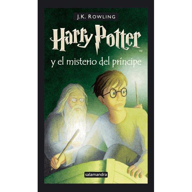 Harry Potter Y El Misterio Del Príncipe Harry Potter And The Half Blood Prince 6 Hardcover Walmart Com Walmart Com