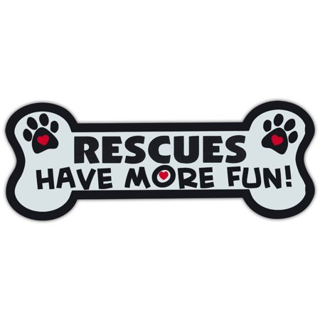 Dog Bone Shaped Magnets: Rescues Have More Fun! | Cars, Trucks, Mailboxes (Fun Magnets)
