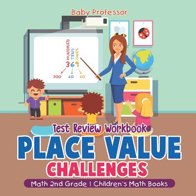 Place Value Challenges - Test Review Workbook - Math 2nd Grade Children's Math (Math Place Value Chart)