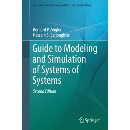 Guide to Modeling and Simulation of Systems of