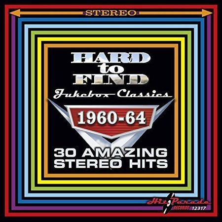 Hard to Find Jukebox Classics 1960-64 30 Amazing Stereo Hits (Jukebox Prop)