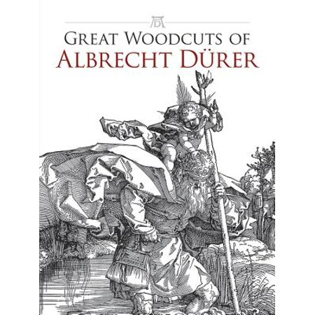 Great Woodcuts of Albrecht