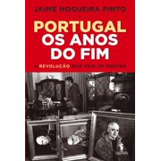 Portugal   Os Anos do Fim - eBook
