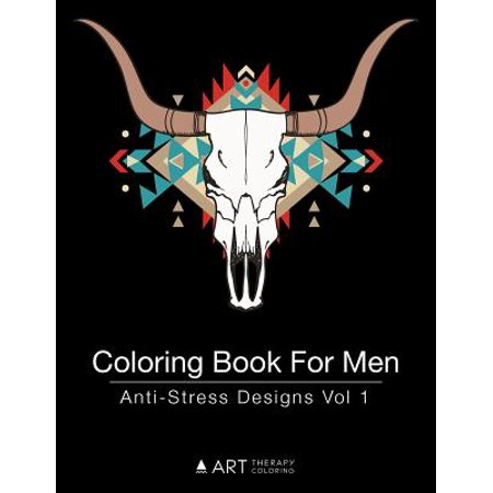 Coloring Book for Men : Anti-Stress Designs Vol 1