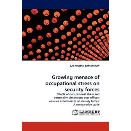 Growing Menace of Occupational Stress on Security Forces - image 1 of 1