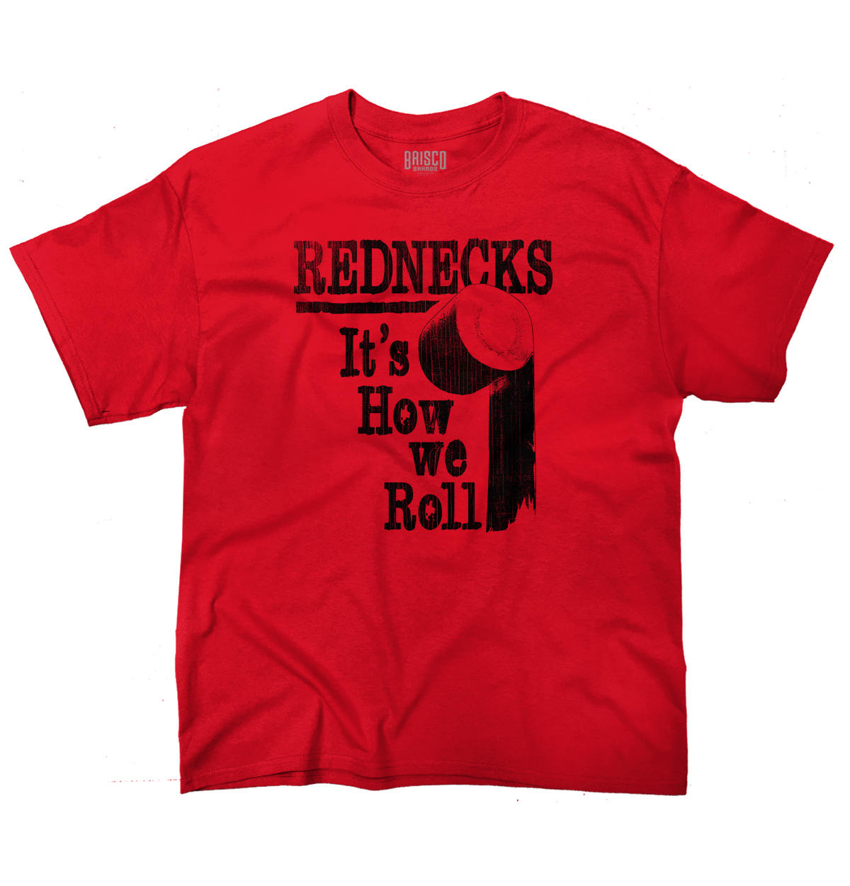 Funny Redneck Life Clothing Drinking How We Roll Youth T-Shirt by Brisco Brands