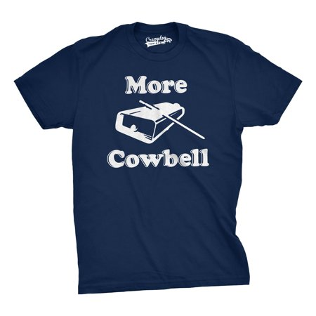 Crazy Dog T-shirts More Cowbell T Shirt Funny Novelty Comedy TV Skit