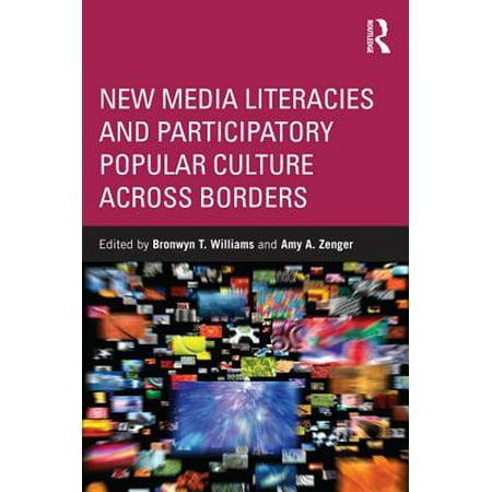 New Media Literacies and Participatory Popular Culture Across Borders - (Textual Poachers Television Fans & Participatory Culture)