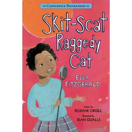 Skit-Scat Raggedy Cat: Candlewick Biographies : Ella (Best Candlewick Press Book Sets)