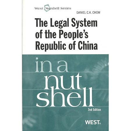 The Legal System Of The Peoples Republic Of China In A Nutshell