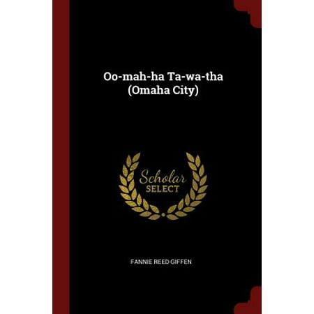 Oo-Mah-Ha Ta-Wa-Tha (Omaha City)](Party City Omaha)
