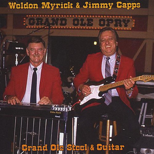 Weldon Myrick & Jimmy Capps - Grand Ole Steel & Guitar [CD]