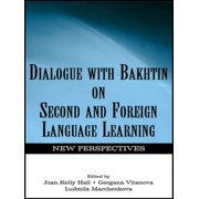 Dialogue With Bakhtin on Second and Foreign Language Learning - eBook