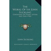 The Works of Sir John Suckling