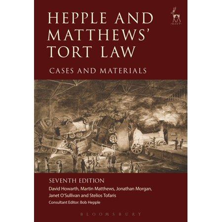 Hepple and Matthews' Tort Law - eBook ()