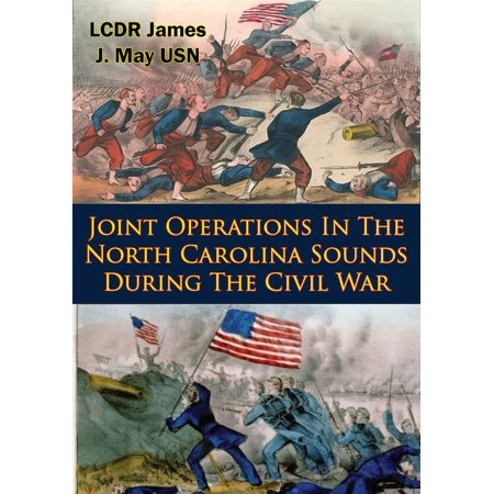 Joint Operations In The North Carolina Sounds During The Civil War -
