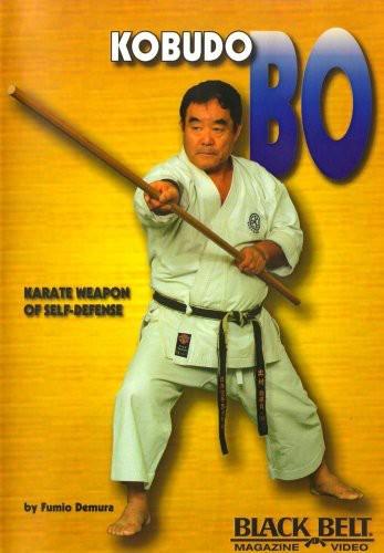 Kobudo Bo: Karate Weapon Of Self-Defense With Fumio Demura by Bayview/Widowmaker