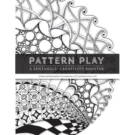 Pattern Play : A Zentangle Creativity Boost (Pattern Play)