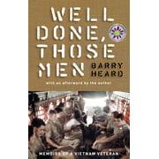 Well Done, Those Men: Memoirs of a Vietnam Veteran (Hardcover)