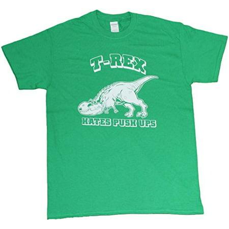 T-Rex Hates Push Ups Funny Mens Unisex T-shirt Kelly Green (X-Large, Kelly Green, 100% Cotton)