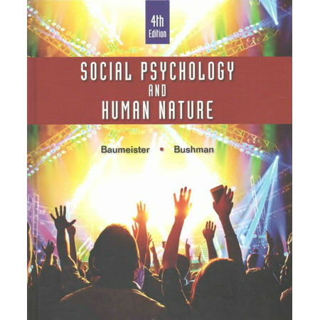 Social Psychology and Human Nature, Comprehensive (Social Psychology And Human Nature 2nd Edition)