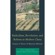 Radicalism, Revolution, and Reform in Modern China - eBook