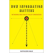 How Information Matters : Networks and Public Policy Innovation
