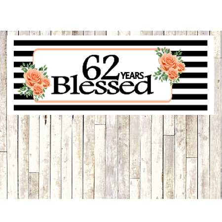 Number 62- 62nd Birthday Anniversary Party Blessed Years Wall Decoration Banner 10 x 50inches](Birthday Wall Decoration Ideas)