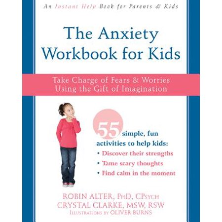 The Anxiety Workbook for Kids : Take Charge of Fears and Worries Using the Gift of Imagination](Fear Of Halloween Phobia Name)