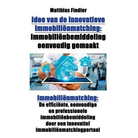 Idee Van de Innovatieve Immobilienmatching : Immobilienbemiddeling Eenvoudig Gemaakt: Immobilienmatching: de Efficiente, Eenvoudige En Professionele Immobilienbemiddeling Door Een Innovatief - Gemaakt Van