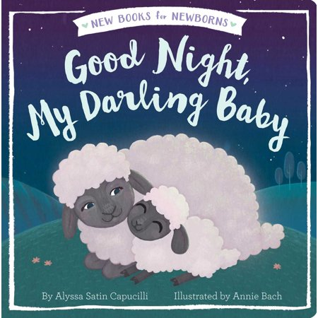 Good Night My Darling Baby (Board Book) ()