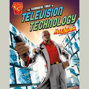 Terrific Tale of Television Technology, The - Audiobook