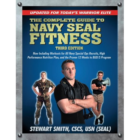 The Complete Guide to Navy Seal Fitness, Third Edition - eBook