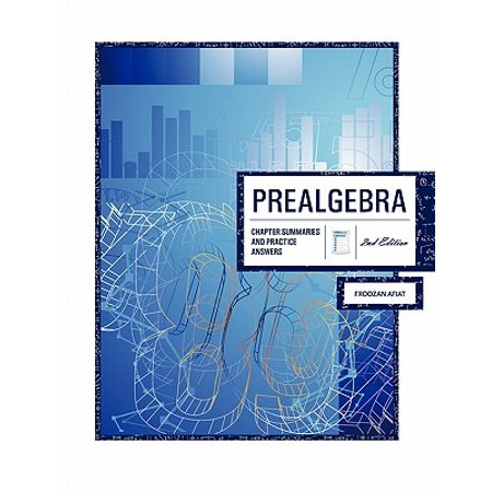 Prealgebra 2nd Edition : Chapter Summaries & Practice (The Practice Of Statistics 2nd Edition Answers)