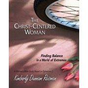 The Christ-Centered Woman - Women's Bible Study Participant Book - eBook